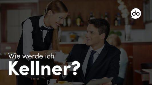 Wie werde ich Kellner?