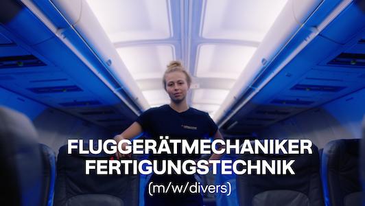 Ausbildung Fluggerätemechaniker Fertigungstechnik bei Lufthansa Technik